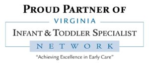 Proud Partner of the Virginia Infant & Toddler Specialist Network